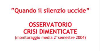I Rapporto Osservatorio sulle crisi dimenticate (2004)