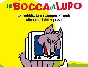 In bocca al lupo – La pubblicità e i comportamenti alimentari dei ragazzi