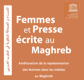 Femmes et Presse écrite au Maghreb