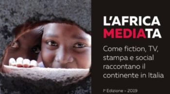 L'Africa MEDIAta. Come fiction, tv, stampa e social raccontano il continente