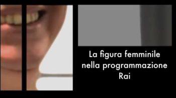 Monitoraggio sulla rappresentazione della figura femminile nella programmazione RAI