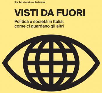 Visti da fuori: politica e società in Italia: come ci guardano gli altri