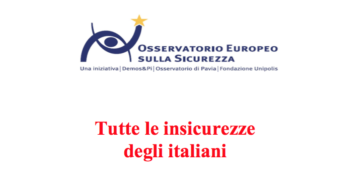VI Rapporto sulla sicurezza: tutte le insicurezze degli italiani